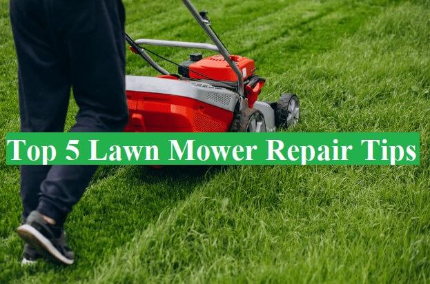 5 lawn mower repair tips